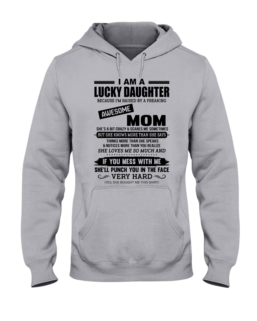 I AM A LUCKY DAUGHTER Hooded Sweatshirt