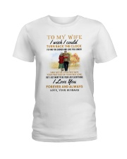 TURN BACK THE CLOCK - LOVELY GIFT FOR WIFE Ladies T-Shirt thumbnail
