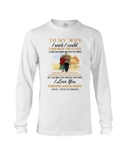 TURN BACK THE CLOCK - LOVELY GIFT FOR WIFE Long Sleeve Tee thumbnail