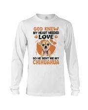 GOD SENT ME MY CHIHUAHUA Long Sleeve Tee thumbnail