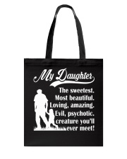 You'll Meet My Sweetest Daughter Tote Bag thumbnail