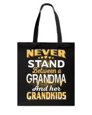 Between Grandma And Grandkids Tote Bag thumbnail