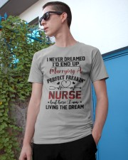 LIVING THE DREAM - LOVELY GIFT FOR PERFECT NURSE Classic T-Shirt apparel-classic-tshirt-lifestyle-17