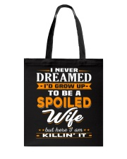 TO BE A SPOILED WIFE Tote Bag tile