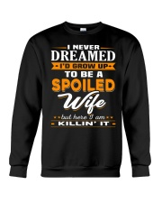 TO BE A SPOILED WIFE Crewneck Sweatshirt tile