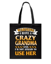 Warning Crazy Grandma Tote Bag thumbnail