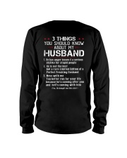 3 THINGS SHOULD KNOW ABOUT MY HUSBAND Long Sleeve Tee thumbnail
