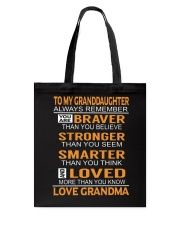 To My Granddaughter Always Remember Tote Bag thumbnail