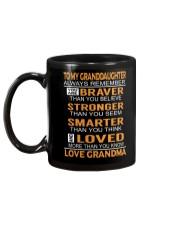 To My Granddaughter Always Remember Mug back