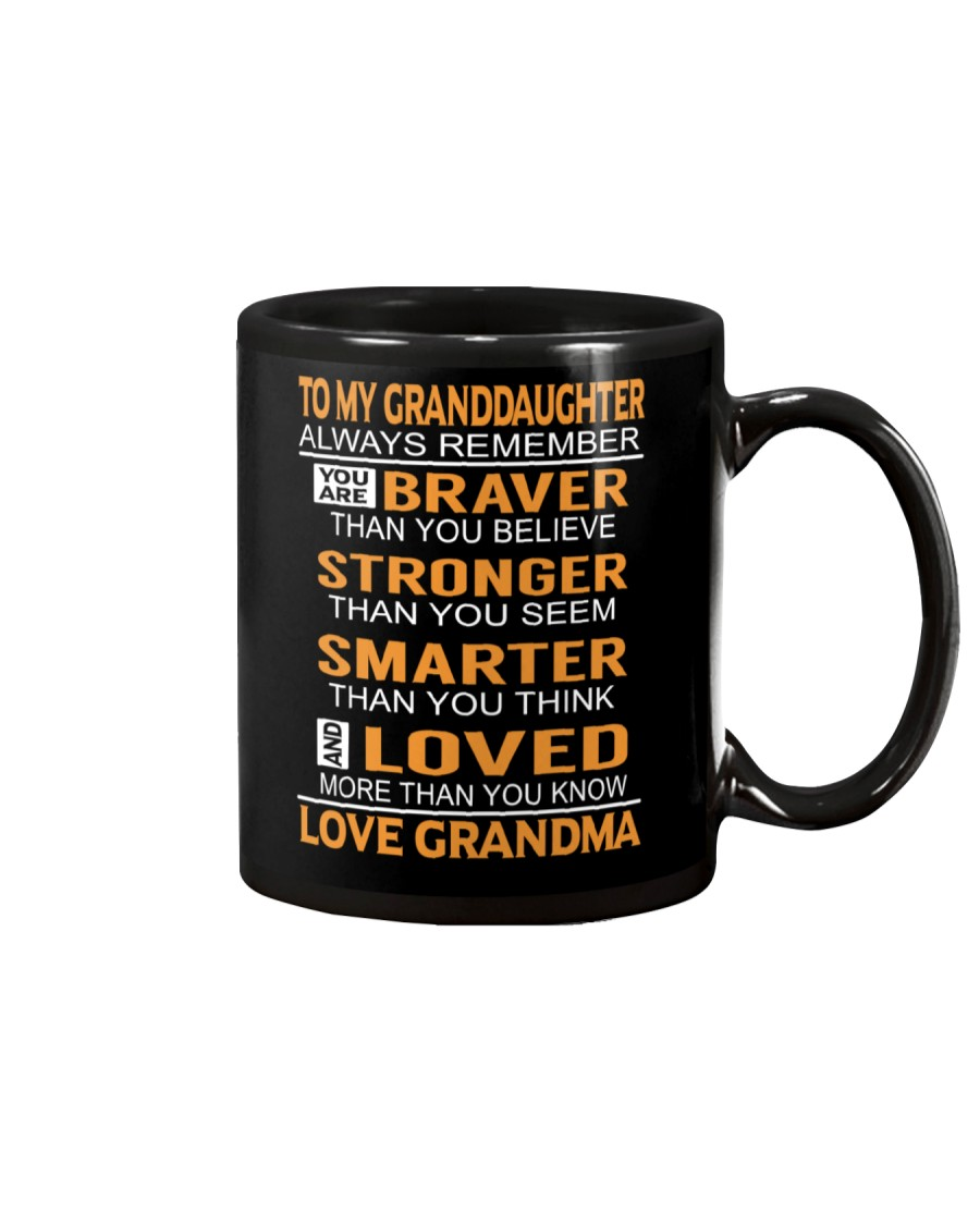 To My Granddaughter Always Remember Mug