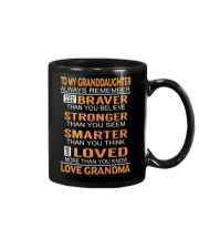 To My Granddaughter Always Remember Mug front