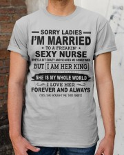 I'M MARRIED TO A FREAKIN' SEXY NURSE Classic T-Shirt apparel-classic-tshirt-lifestyle-30