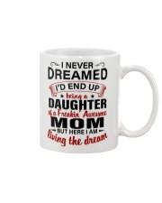 LIVING THE DREAM - LOVELY GIFT FOR DAUGHTER Mug thumbnail