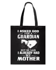 Guardian Is My Mother  Tote Bag thumbnail