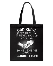 GOD SENT ME MY GRANDCHILDREN Tote Bag thumbnail