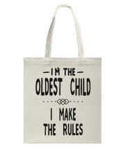 I'm The Oldest Child Tote Bag thumbnail
