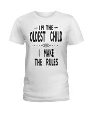 I'm The Oldest Child Ladies T-Shirt thumbnail