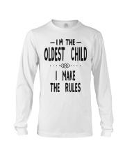 I'm The Oldest Child Long Sleeve Tee thumbnail
