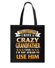 Warning Crazy Grandfather Tote Bag tile