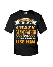 Warning Crazy Grandfather Youth T-Shirt front