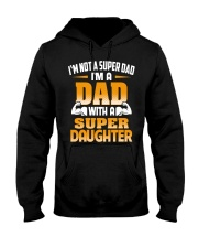 Dad With A Super Daughter Hooded Sweatshirt thumbnail