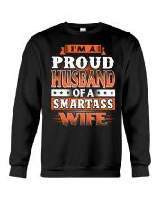 Proud Husband Of A Smartass Wife Crewneck Sweatshirt thumbnail