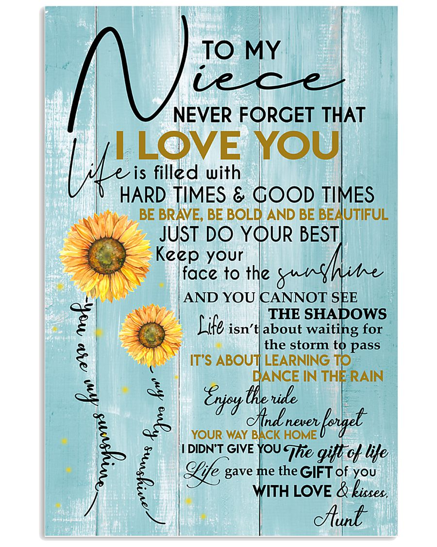 YOU ARE MY SUNSHINE - AMAZING GIFT FOR NIECE 11x17 Poster