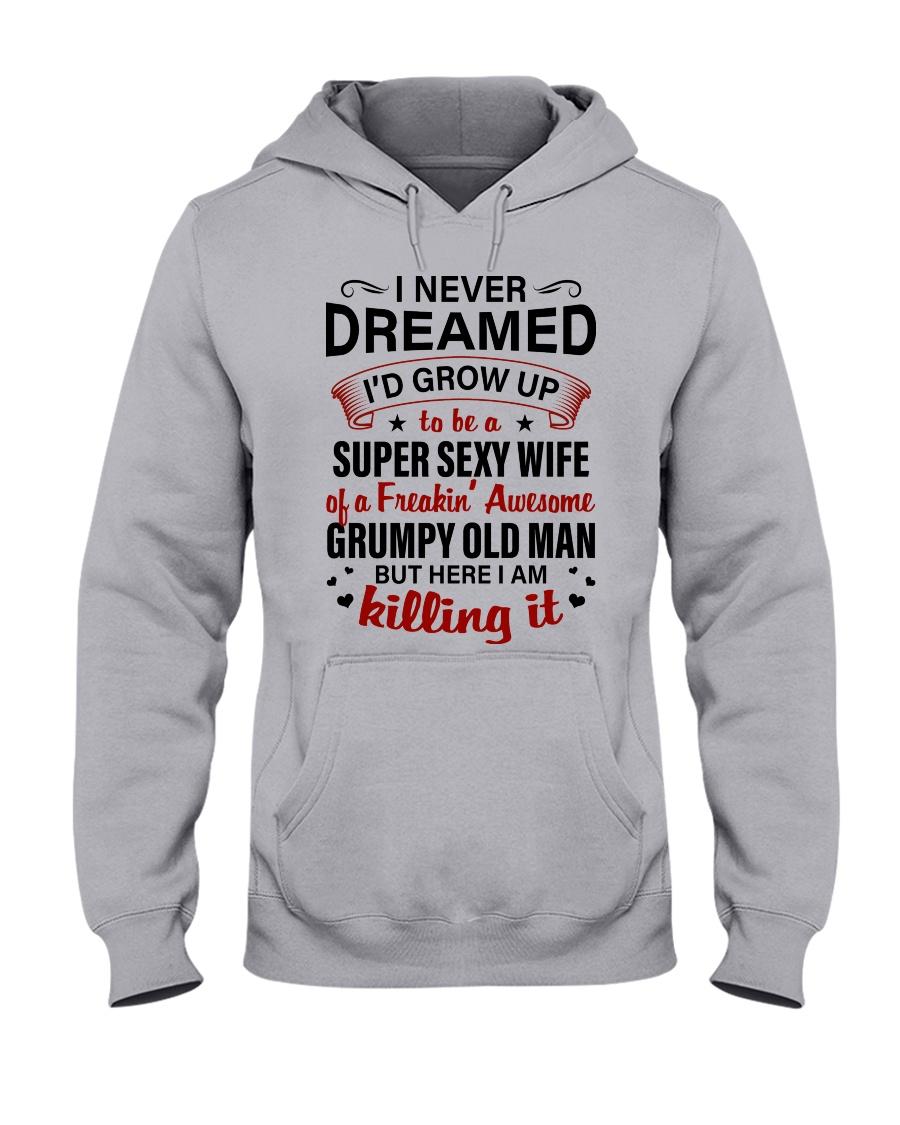 I NEVER DREAMED - LOVELY GIFT FOR WIFE Hooded Sweatshirt