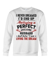 LIVING THE DREAM - LOVELY GIFT FOR WIFE Crewneck Sweatshirt thumbnail