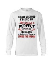 LIVING THE DREAM - LOVELY GIFT FOR WIFE Long Sleeve Tee thumbnail
