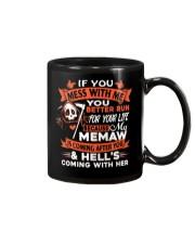 Memaw Is Coming After You Mug thumbnail