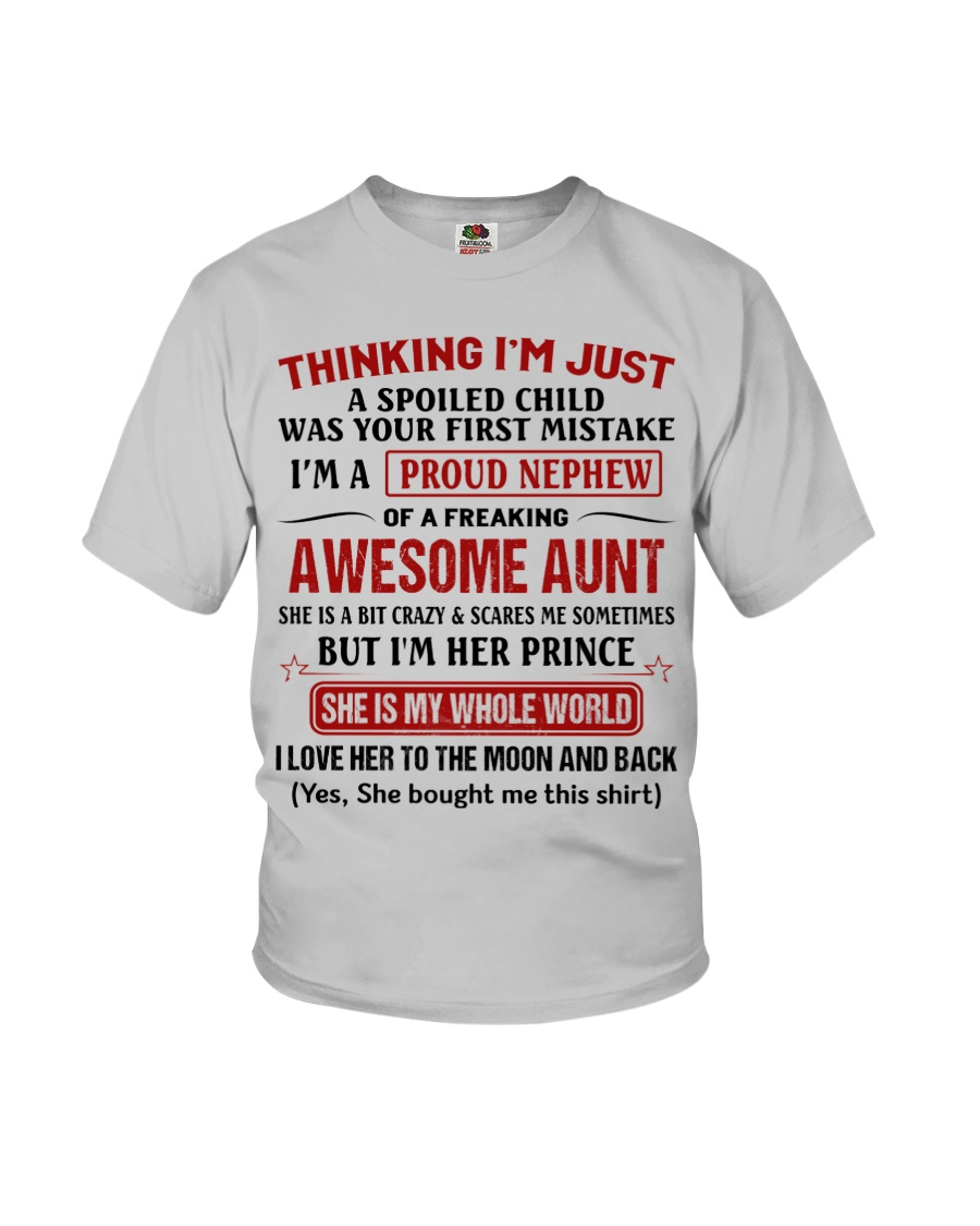 I'M A PROUD NEPHEW OF A FREAKING AWESOME AUNT Youth T-Shirt