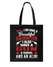 I Do Have A Beautiful Daughter Tote Bag thumbnail