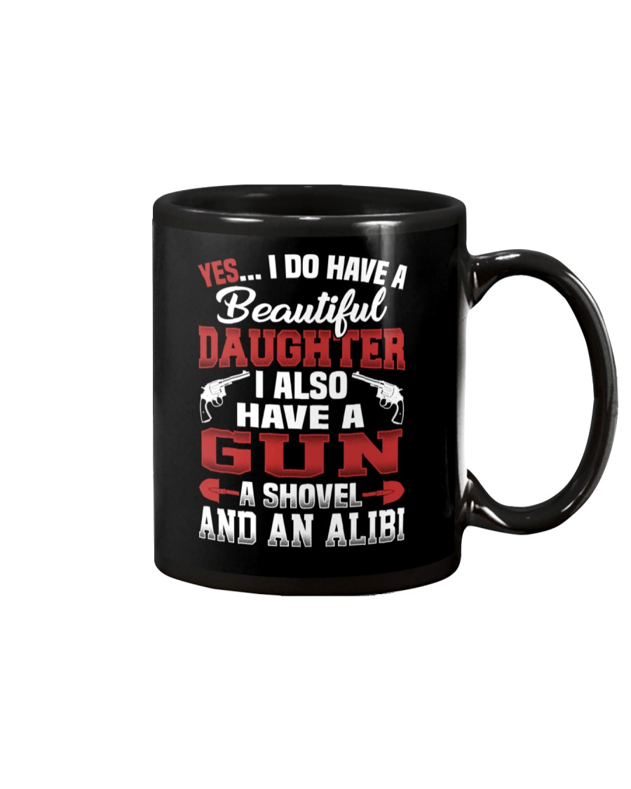 I Do Have A Beautiful Daughter Mug
