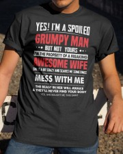 I'M A SPOILED GRUMPY MAN - BEST GIFT FOR HUSBAND Classic T-Shirt apparel-classic-tshirt-lifestyle-28