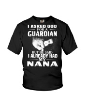 Guardian Is My Nana  Youth T-Shirt front