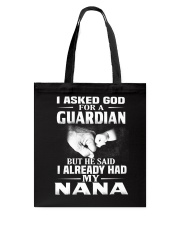 Guardian Is My Nana  Tote Bag thumbnail