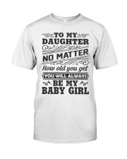 I Will Always Love My Baby Girl Classic T-Shirt thumbnail