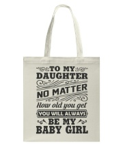 I Will Always Love My Baby Girl Tote Bag thumbnail