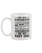 I Will Always Love My Baby Girl Mug back