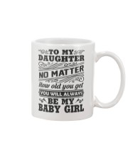 I Will Always Love My Baby Girl Mug front
