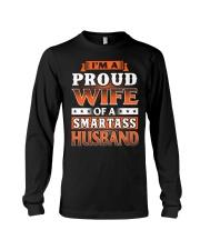 Proud Wife Of A Smartass Husband Long Sleeve Tee thumbnail