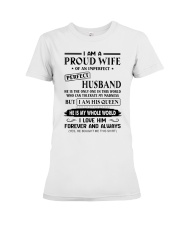 I AM A PROUD WIFE OF AN IMPERFECT PERFECT HUSBAND Premium Fit Ladies Tee thumbnail