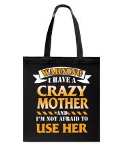 Warning Crazy Mother Tote Bag thumbnail