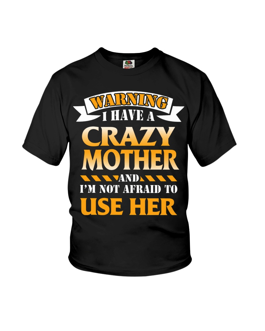 Warning Crazy Mother Youth T-Shirt