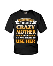 Warning Crazy Mother Youth T-Shirt front