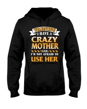 Warning Crazy Mother Hooded Sweatshirt thumbnail