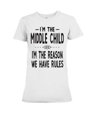 I'm The Middle Child Premium Fit Ladies Tee thumbnail