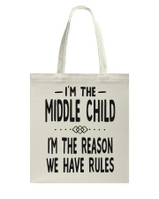 I'm The Middle Child Tote Bag thumbnail