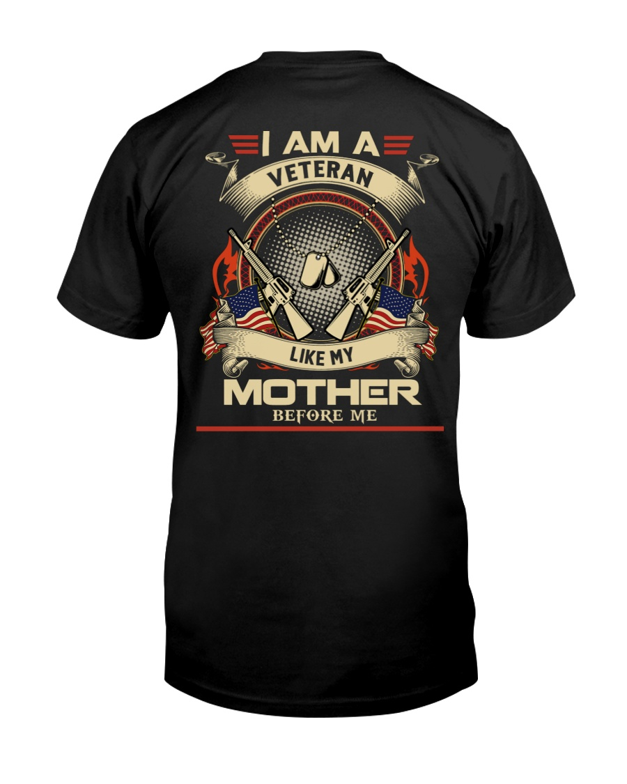 I AM A VETERAN - PERFECT GIFT FOR MOTHER Classic T-Shirt